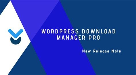 WordPress Download Manager Pro v5.0.4 is available for ...