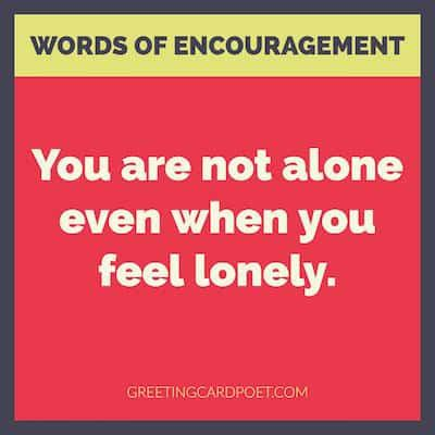 Words of Encouragement, Strength and Support for those in Need