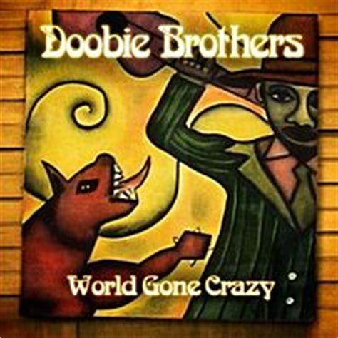 World Gone Crazy  The Doobie Brothers album    Wikipedia