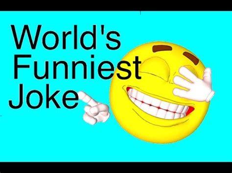 World s Funniest Joke  really tested    Part 1   YouTube