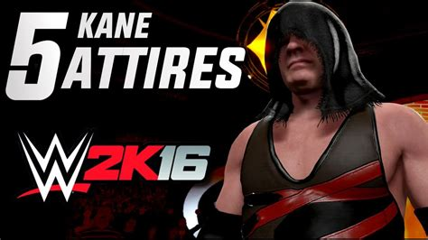 WWE 2K16: Kane   5 Attires for 2K16  Most Wanted    YouTube