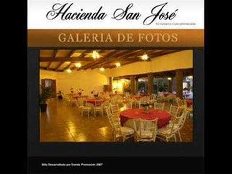 www.hacienda sanjose.com.mx   YouTube