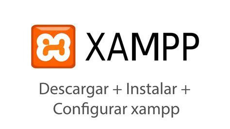 Xampp: Descargar, instalar, Configurar xampp v5.6.15  PHP ...