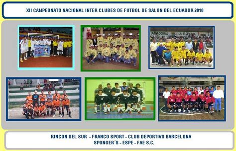 XII CAMPEONATO NACIONAL DE FUTBOL DE SALON 2010: CLUBES ...