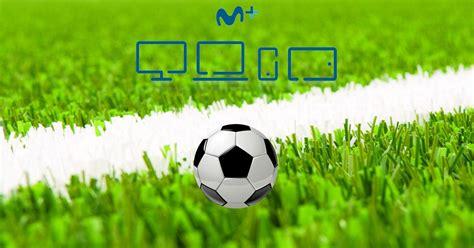 Ya podemos ver los canales de fútbol en Movistar+ Yomvi ...