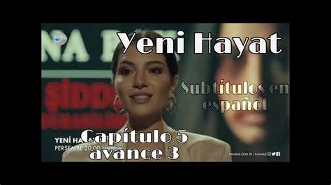 Yeni Hayat avance 3 , Capítulo 5, subtítulos en español ...