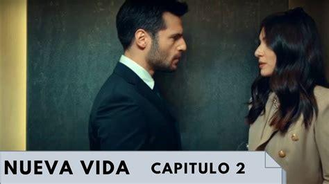 Yeni hayat   Nueva vida   Capitulo 2 parte 8/14 espanol ...
