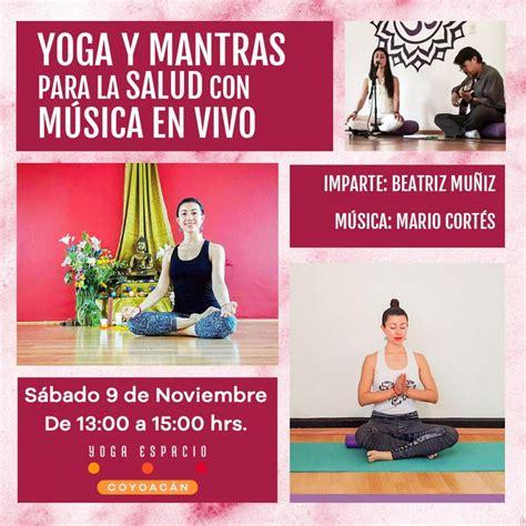 Yoga y mantras para la salud con música en vivo » Yoga ...