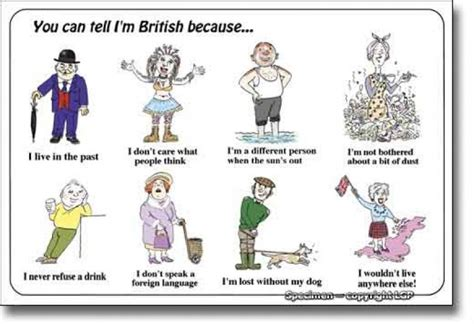 You Can Tell I Am British Because Funny English Class