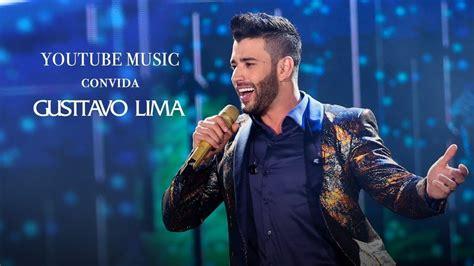 YouTube Music Convida: Gusttavo Lima  Vídeo Completo ...