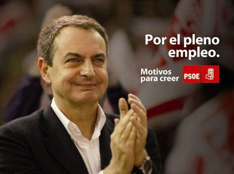 Zapatero   PSOE   España   2008 | Affiches politiques ...