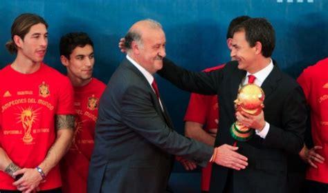 """Zapatero: """"Copa del mundo es el primer logro de mi ..."""