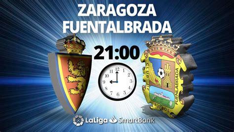 Zaragoza   Fuenlabrada, en directo hoy: Liga Smartbank