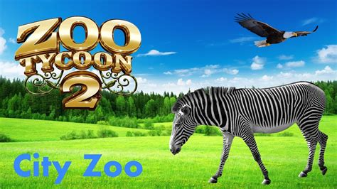 Zoo Tycoon 2   City Zoo  Episode 1    The Entrance!   YouTube